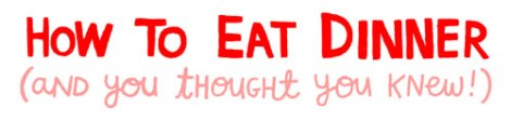 e2f54-dinner-table-manners-etiquette-how-to